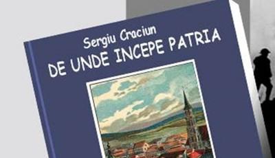 Sergiu Craciun-De unde începe Patria